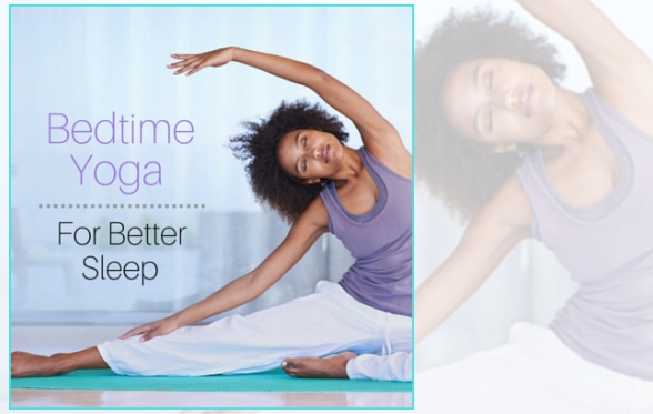 Bed Time Yoga restless sleep