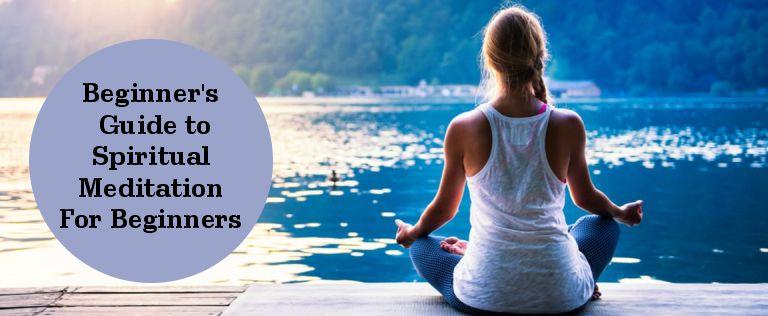Spiritual meditation for beginners